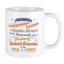 Sesquipedalian Locutions III Mug