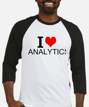I Love Analytics Baseball Jersey