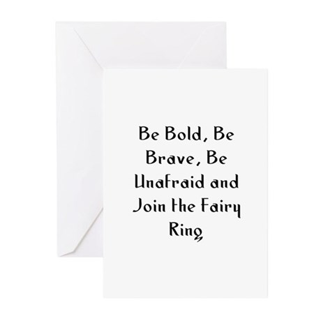 Be Bold, Be Brave, Be Unafrai Greeting Cards (Pk o