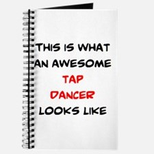 awesome tap dancer Journal