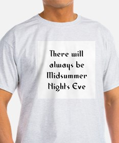 There will always be Midsumme T-Shirt