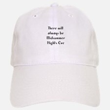 There will always be Midsumme Baseball Baseball Cap