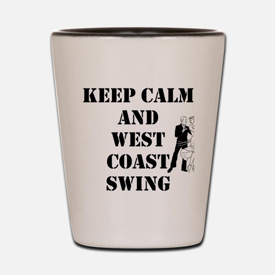 keep calm wcs Shot Glass