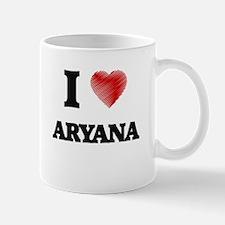 I Love Aryana Mugs