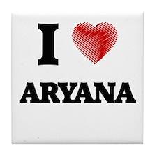 I Love Aryana Tile Coaster