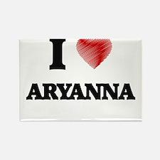 I Love Aryanna Magnets