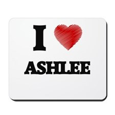 I Love Ashlee Mousepad