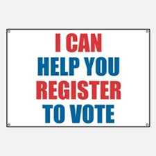 I CAN HELP YOU REGISTER TO VOTE Banner