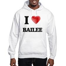 I Love Bailee Hoodie Sweatshirt