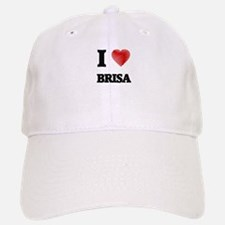 I Love Brisa Baseball Baseball Cap