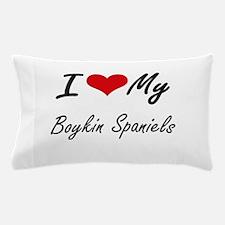 I Love My Boykin Spaniels Pillow Case
