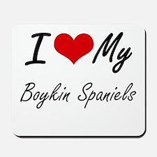 I Love My Boykin Spaniels Mousepad