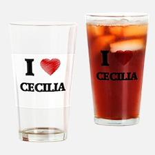 I Love Cecilia Drinking Glass