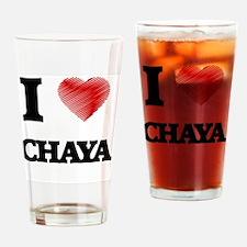 I Love Chaya Drinking Glass