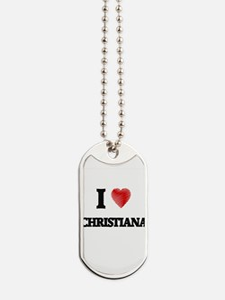 I Love Christiana Dog Tags