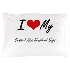 I Love My Central Asia Shepherd Dogs Pillow Case