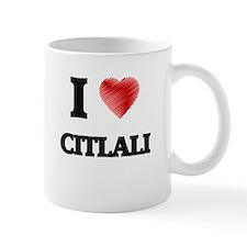 I Love Citlali Mugs