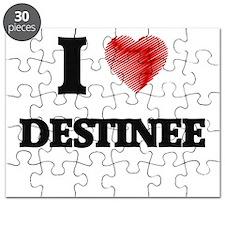 I Love Destinee Puzzle