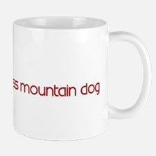 Greater Swiss Mountain Dog (d Mug