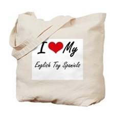 I Love My English Toy Spaniels Tote Bag