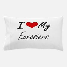 I Love My Eurasiers Pillow Case