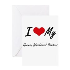I Love My German Wirehaired Pointer Greeting Cards