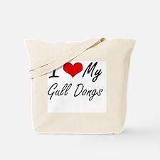 I Love My Gull Dongs Tote Bag