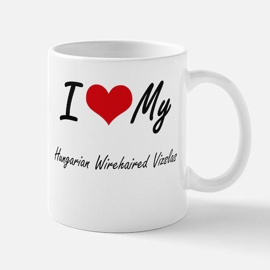 I Love My Hungarian Wirehaired Vizslas Mugs