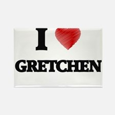 I Love Gretchen Magnets