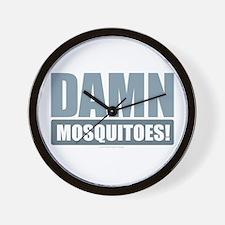 Damn Mosquitoes Wall Clock