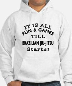 It is all fun and game till Braz Hoodie