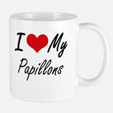 I Love My Papillons Mugs