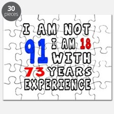 I am not 91 Birthday Designs Puzzle