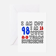 I am not 98 Birthday Designs Greeting Card