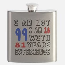 I am not 99 Birthday Designs Flask