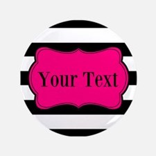 "Personalizable Pink Black Striped 3.5"" Button (100"