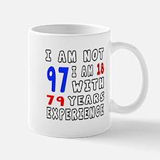 I am not 97 Birthday Designs Mug