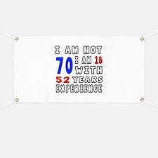 I am not 70 Birthday Designs Banner