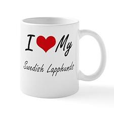 I Love My Swedish Lapphunds Mugs