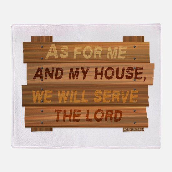 Serve the Lord Throw Blanket