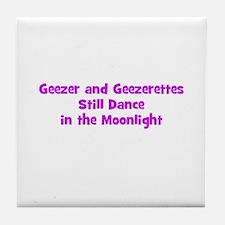 Geezer and Geezerettes Still  Tile Coaster