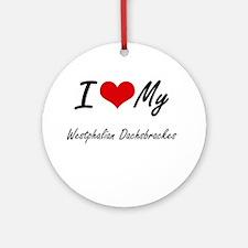 I Love My Westphalian Dachsbrackes Round Ornament