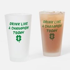 Drink Like A Champion Drinking Glass