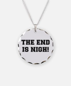 THE END IS NIGH! Necklace