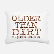 Older than dirt latin Rectangular Canvas Pillow