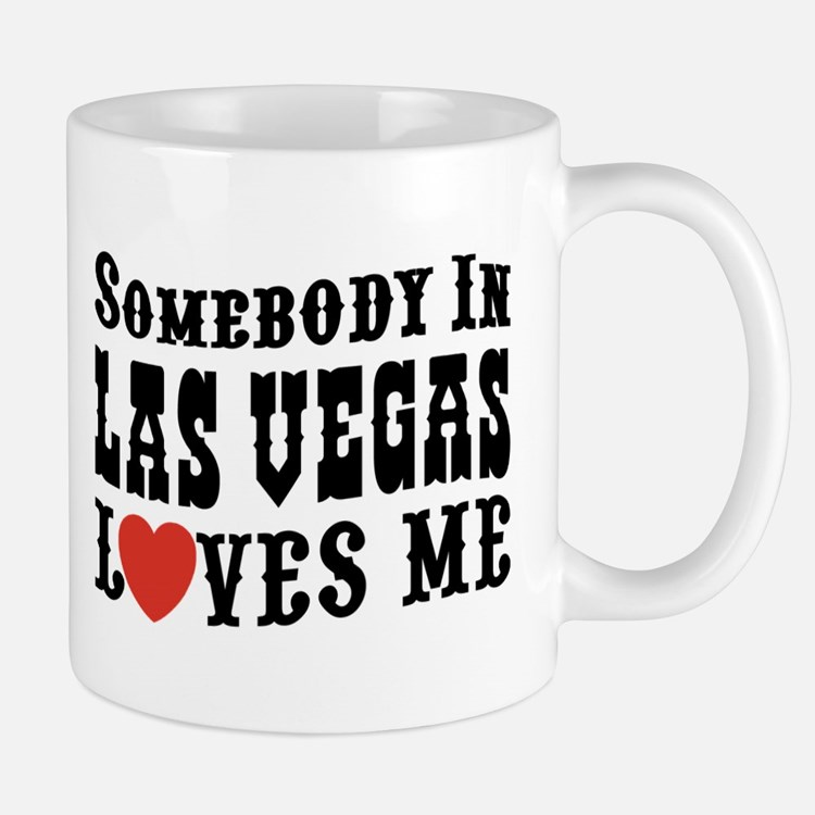 Somebody In Las Vegas Loves Me Mug