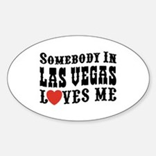Somebody In Las Vegas Loves Me Decal