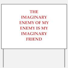 enemy Yard Sign