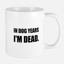 Dog Years Dead Mugs