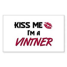 Kiss Me I'm a VINTNER Rectangle Decal